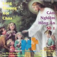 LTXC - Cảm Nghiệm Hồng Ân Số 1